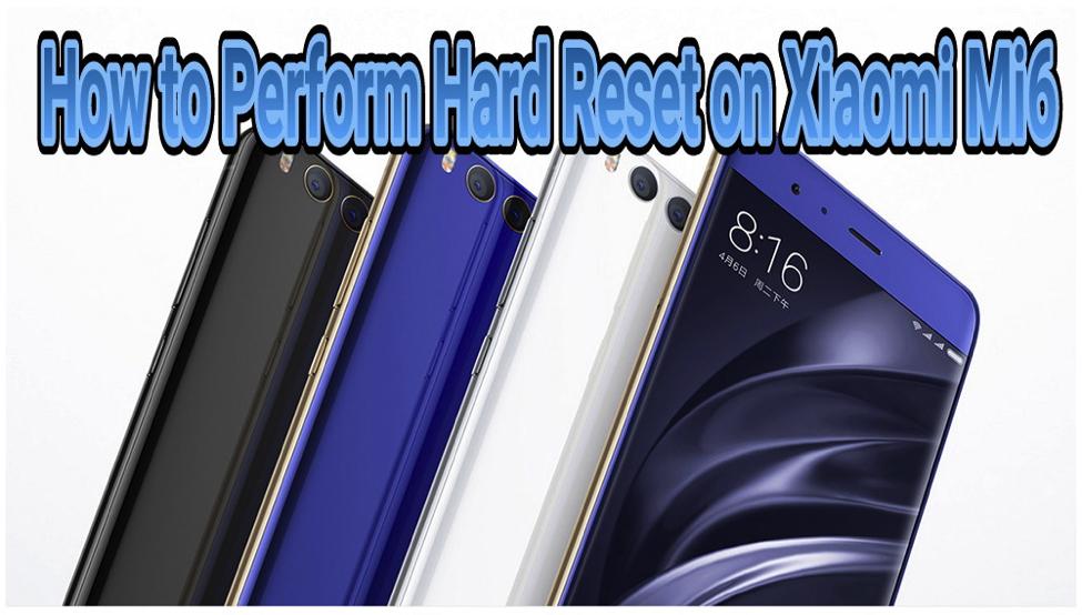 Hard Reset Xiaomi Mi6