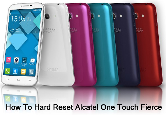 hard reset alcatel one touch fierce