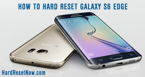 hard reset galaxy s6 edge