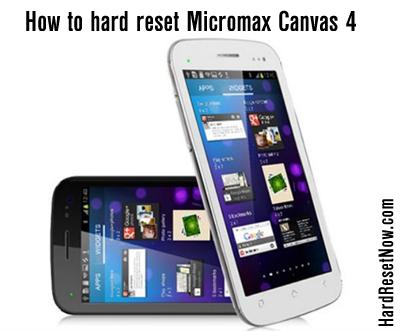 hard reset micromax canvas 4