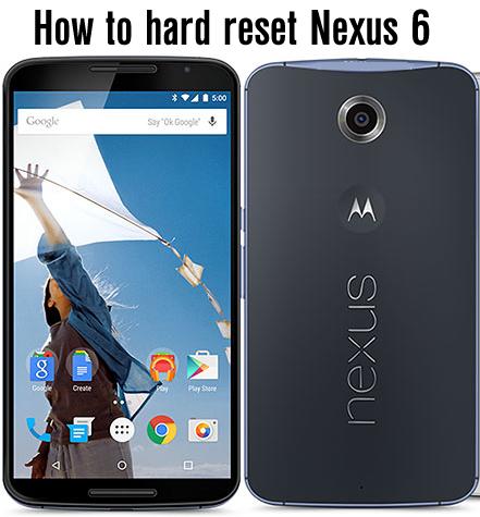 hard reset nexus 6